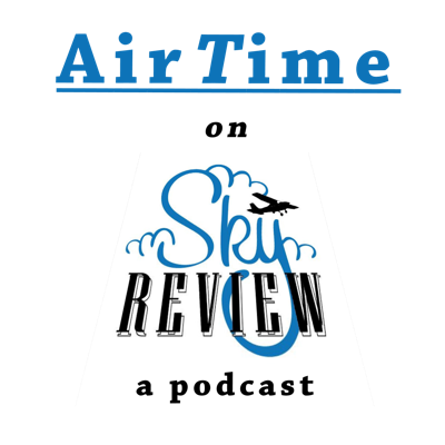 AirTime – a Sky Review podcast is a conversation where the analogous bits of aviation are mined, flying experiences shared, and underlying questions contended with. A bit of aviation geekdom, introspective musings, and being human.