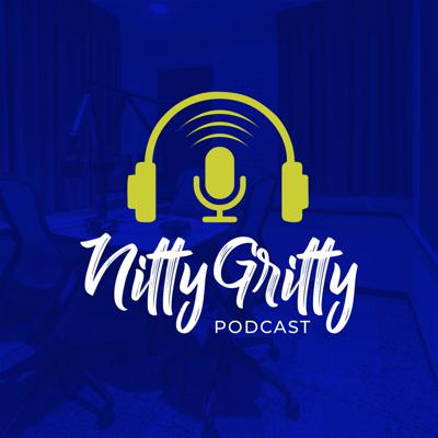 We get down to the Nitty Gritty with our guests as we explore their unique paths to success.
