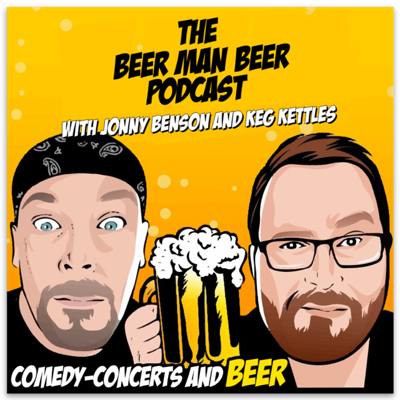 Comedian Jonny Benson and His long time Beer Drinking Tag Team Partner Jay