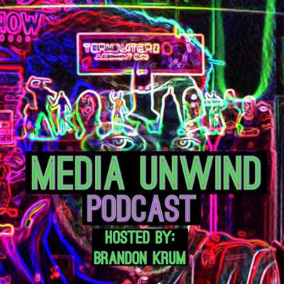 Kickback, Relax, & Unwind to discussions on Movies, Video Games, TV Shows & More on THE show about All Things Media! Hosted by Brandon Krum