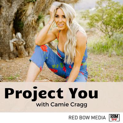 Project You with Camie Cragg