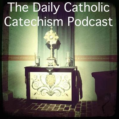 Daily Catholic Catechism