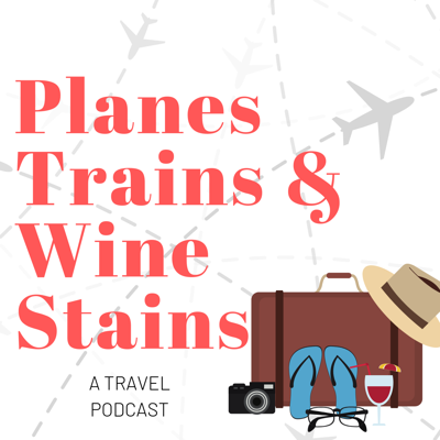 Planes Trains and Wine Stains