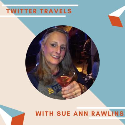 Twitter Travels with Sue Ann Rawlins
