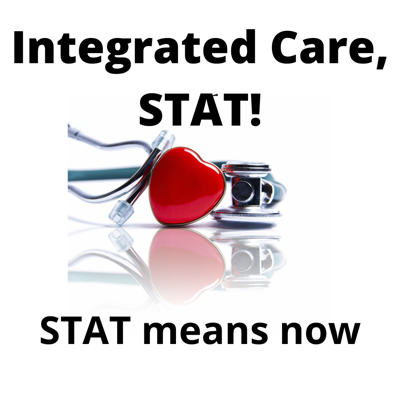 Integrated Care, STAT!