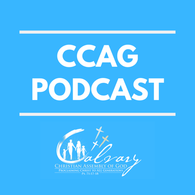 Calvary Christian Assembly of God Podcast