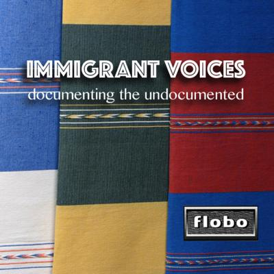 Immigrant Voices