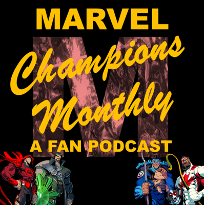 A somewhat-monthly podcast all about the card game: Marvel Champions a LCG by Fantasy Flight Games. We discuss the card game, marvel movies, and comics!