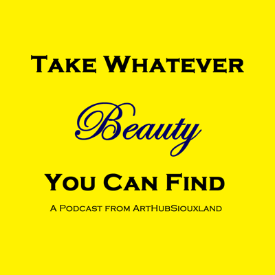 Take Whatever Beauty You Can Find