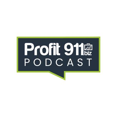 Profit 911 Podcast