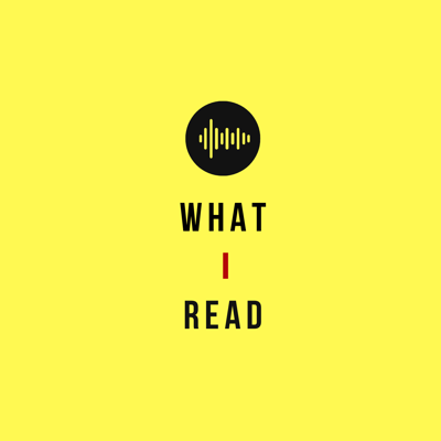 What I Read podcast