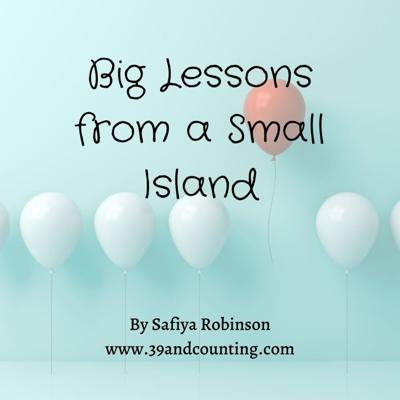 Big Lessons from a Small Island