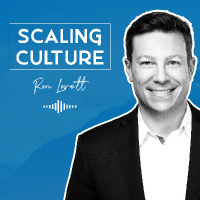 Join Ron Lovett (who is obsessed with culture) as he speaks with thought leaders who share their experiences with building incredible high performing cultures.