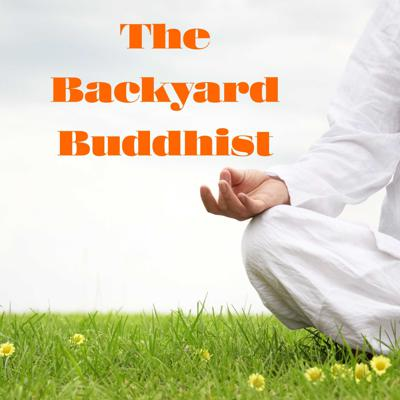 Welcome to the Backyard Buddhist Podcast. I am Ronn Pawo McLane I have been meditating since I was twelve years old. I am a practicing Buddhist and serve as a teacher, mentor and spiritual friend to many.  I have always been driven to find the practical thread for utilizing ancient Buddhist wisdom in everyday life. So join me and my good friend Danny Hobart as we discuss how to bring Buddhism into our own Backyards in search of peace and harmony for ourselves and all other beings.  We are launching this podcast discussion in the midst of the Covid-19 corona virus outbreak and we could not think of a better time to begin than now when we all need connection and support.  We intend to bring our Wisdom, compassion and our native humor, heart and authenticity.  Subscribe now, invite your friends and we will have these conversations each week.