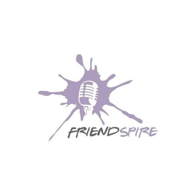 The friendspire's Podcast
