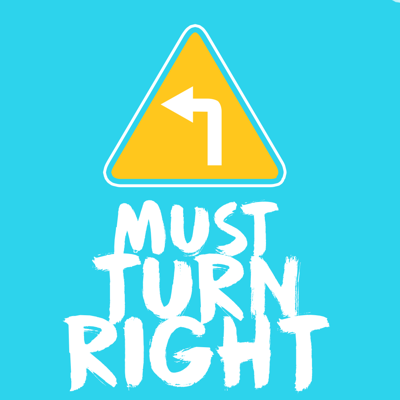 Must Turn Right