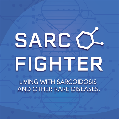 Sarc Fighter: Living with Sarcoidosis and other rare diseases