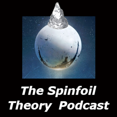 The Spinfoil Theory Podcast