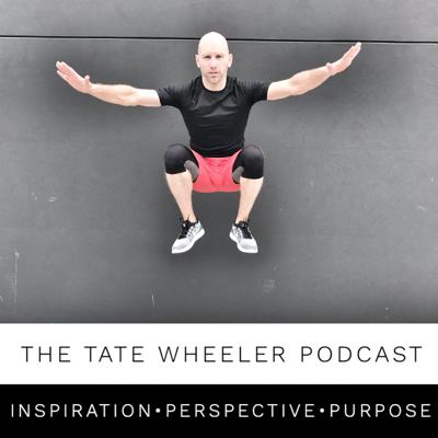 The Tate Wheeler Podcast