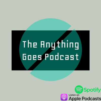 The Anything Goes Podcast