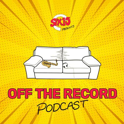 Six15 Presents Off The Record Podcast
