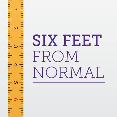 Six Feet From Normal