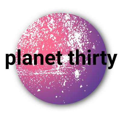 Planet Thirty is where aspiration meets inspiration. We interview the best and the brightest in music, film, TV, fashion, travel, writing and business.