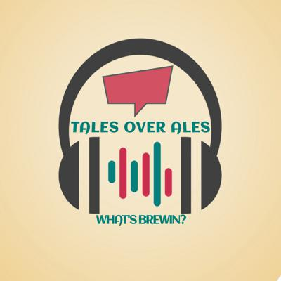 Tales Over Ales: What's Brewin?