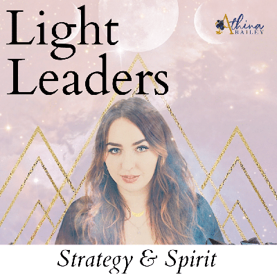 Light Leaders with Athina Bailey