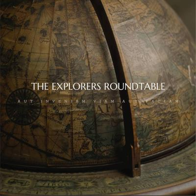 The Explorers Roundtable was created to provide a place for explorers to share their tales of discovery and adventure and engage with scholars in discussions relevant to the science, history, and literature of exploration.