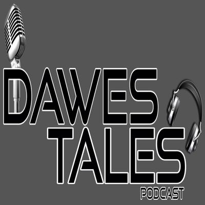 Dawes Tales Podcast