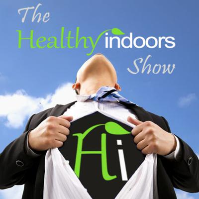 The Healthy Indoors Show provides the information you need to improve your indoor world!Each episode features the industry's experts on a variety of topics about how to make your indoor spaces healthier and more sustainable.. The show is hosted by Healthy Indoors Magazine's founder & publisher, Bob Krell, who is a veteran  indoor environmental and building performance consultant, contractor, and trainer.Access all our content at:  https://healthyindoors.com
