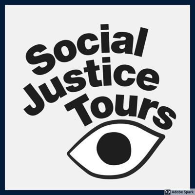 Social Justice Tours Pandemic Podcast - season 1