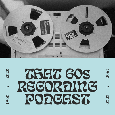 From Abbey Road to your studio at home, conversations in all things 60s recording!