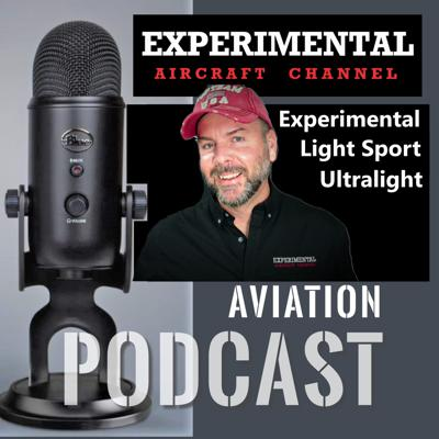 Interviews and Conversations about Experimental, Light Sport and Ultralight Aviation as well as STOL Aircraft.