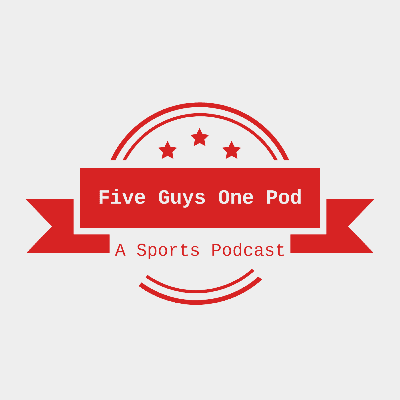 Five Guys One Podcast