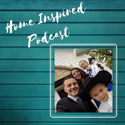 The Home Inspired Podcast