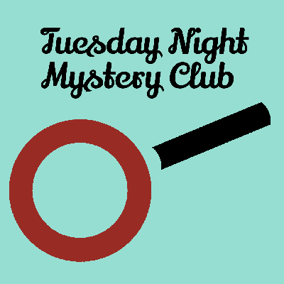 The Tuesday Night Mystery Club