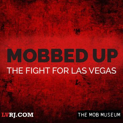 Mobbed Up chronicles the rise and fall of organized crime in Las Vegas through the eyes of those who lived it: ex-mobsters, law enforcement officials, politicians and journalists. From back alleys to bank vaults, dimly lit basements to the neon glow of the Las Vegas Strip, the Review-Journal's Reed Redmond will guide listeners through the 20th-century criminal underworlds of Chicago, Kansas City and Las Vegas.