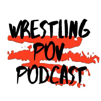 A podcast with a wrestlers pov,  a super fans pov, and a females pov and our intern miguel cole, and of course you the listeners pov! we cover wwe raw and smackdown! also wwe ppvs, also our famous Wrestling POV PPV points game!