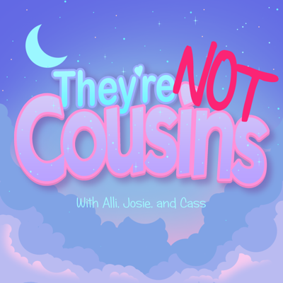 They're Not Cousins: A '90s Anime Review Podcast