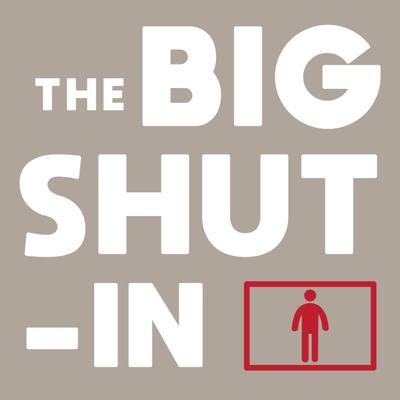 """Stories from quarantine. The """"social distancing"""" of the Covid-19 outbreak is something none of us were really prepared for… and so how are we coping with it? Conversations with people in a variety of situations, told in real time as the epidemic unfolds.  Have a story to share? Write us: thebigshutin@racecarradio.com"""