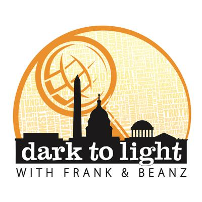 Dark To Light with Frank & Beanz