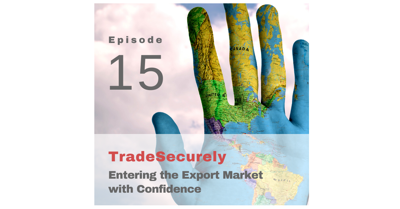 Cover art for Episode 15: Entering the Export Market with Confidence
