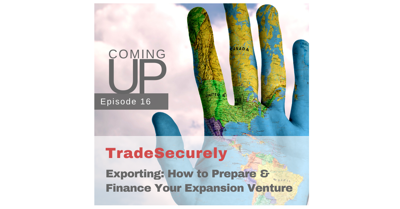 Cover art for Promo Episode 16: Preparing for & Financing Your Export Venture