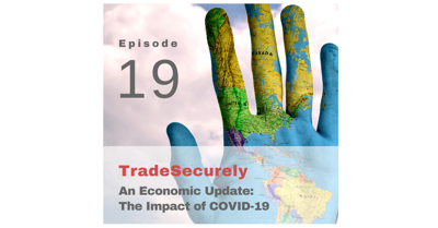 Cover art for Episode 19: An Economic Update: The Impact of COVID-19