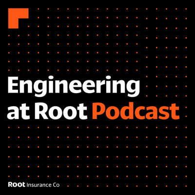 The Engineering at Root Podcast