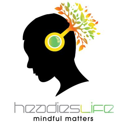 Headies Life: Mindful Matters, Driven by Curiosity