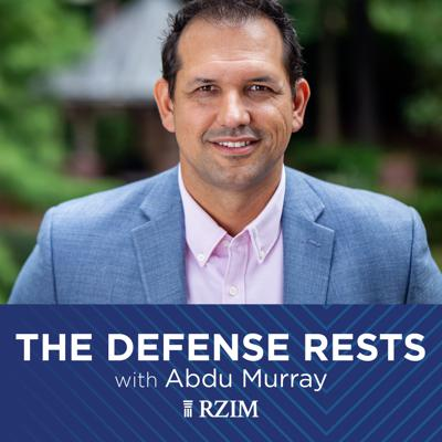 RZIM: The Defense Rests Broadcasts