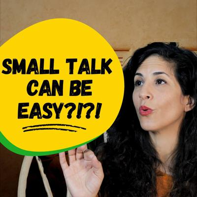 Cover art for 46. Afraid Of Small Talk? How To Go From Awkward To Brilliant With One Simple Trick
